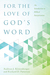 For the Love of God's Word: an Introduction to Biblical Interpretation