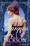 Unmasking the Marquess (Hold Your Breath, #2)