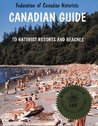 Canadian Guide to Naturist Resorts & Beaches by David Basford