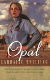 Opal (Dakotah Treasures, #3)