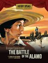 Enrique Esparza and the Battle of the Alamo (History Speaks: Picture Books Plus Reader's Theater)
