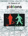 In Search of Piétons by Bill   Bolton