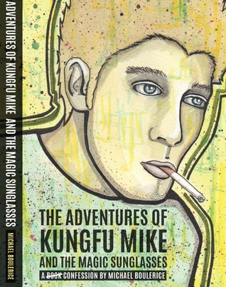 The Adventures of KungFu Mike and the Magic Sunglasses
