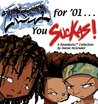 The Boondocks: Fresh for '01...You Suckas