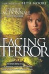 Facing Terror: The True Story of How An American Couple Paid the Ultimate Price Because of Their Love of Muslim People