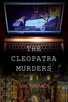 The Cleopatra Murders