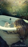 A Certain Slant of Light by Laura Whitcomb