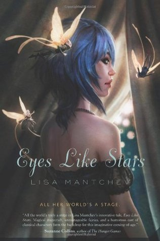 Eyes Like Stars by Lisa Mantchev