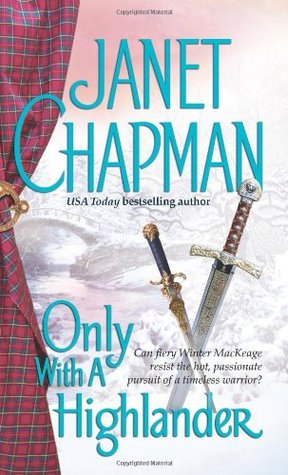 Only With a Highlander by Janet Chapman