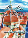 Love Like the Medici by Edmond Manning