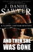 And Then She Was Gone (The Clarke Lantham Mysteries, #1)