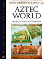 Handbook To Life In The Aztec World (Facts on File Library of World History)