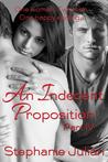 An Indecent Proposition (Indecent, #5)
