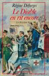 Le diable en rit encore, 1944-1945 (La bicyclette bleue, #3)