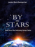 By the Stars (Embracing Entropy #1)