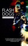 Flashdogs: An Anthology