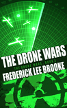 The Drone Wars (The Drone Wars: Book 3)