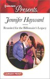 Reunited for the Billionaire's Legacy (The Tenacious Tycoons #2)