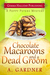 Chocolate Macaroons and a Dead Groom (Poppy Peters, #2)