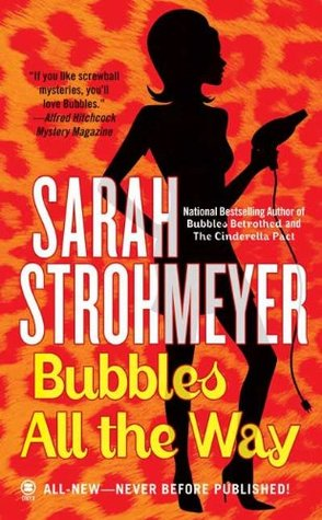 Bubbles All The Way by Sarah Strohmeyer