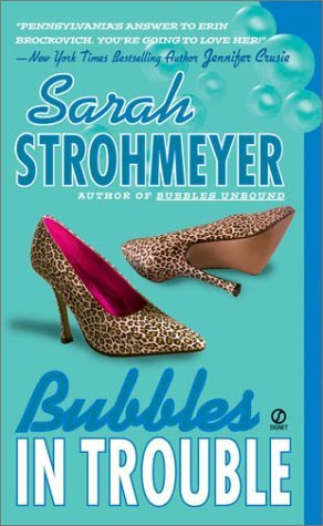 Bubbles In Trouble (Bubbles Yablonsky, #2)