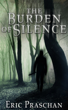 The Burden of Silence