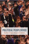 Political Peoplehood: The Roles of Values, Interests, and Identities