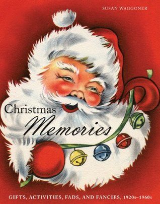 Christmas Memories by Susan Waggoner