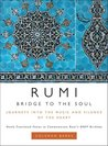 Bridge to the Soul: Journeys Into the Music and Silence of the Heart
