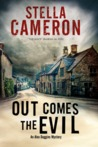 Out Comes the Evil: A Cotswold Murder Mystery  (Alex Duggins Mystery, #2)