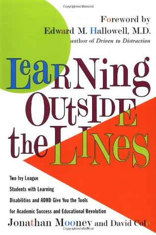 Learning Outside The Lines  by Jonathan Mooney