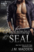 Hot SEALs: Reclaiming the SEAL (Hot SEALs Kindle World) (Lost and Found #4.6)
