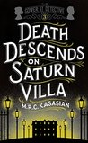Death Descends On Saturn Villa (The Gower Street Detective, #3)