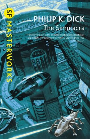 The Simulacra by Philip K. Dick