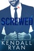 Screwed (Screwed, #1)