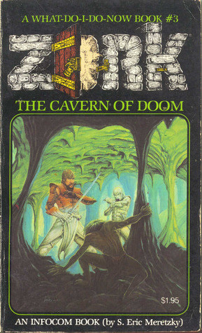 The Cavern of Doom by Steve Meretzky