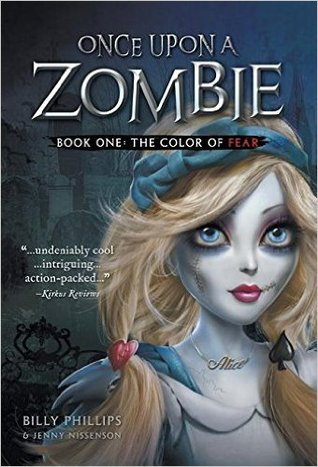 The Color Of Fear (Once Upon a Zombie #1)