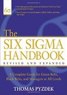 The Six SIGMA Handbook: A Complete Guide for Greenbelts, Blackbelts, and Managers at All Levels