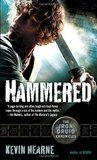Hammered (The Iron Druid Chronicles, #3)