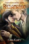 Reclamation (Dominion, #2)
