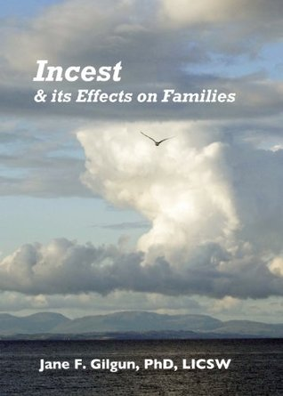 Incest & Its Effects on Families