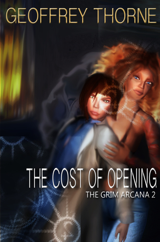The Cost of Opening by Geoffrey Thorne