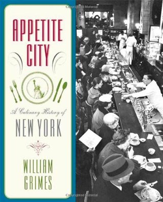 Appetite City by William Grimes