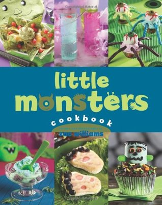 Little Monsters Cookbook by Zac Williams