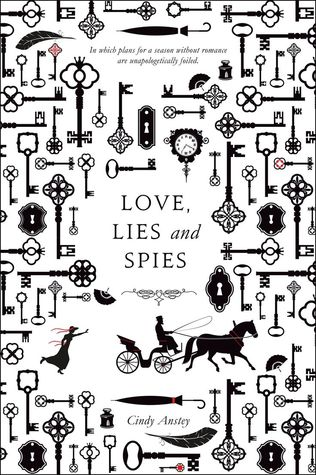 Love, Lies and Spies by Cindy Anstey