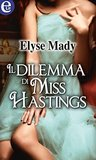 Il dilemma di Miss Hastings (eLit)