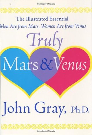 Truly Mars and Venus by John  Gray