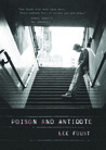 Poison and Antidote by Lee Foust