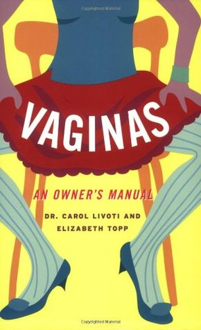 Vaginas by Carol Livoti