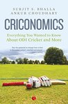CRICONOMICS: EVERYTHING YOU WANTED TO KNOW ABOUT ODI CRICKET AND MORE